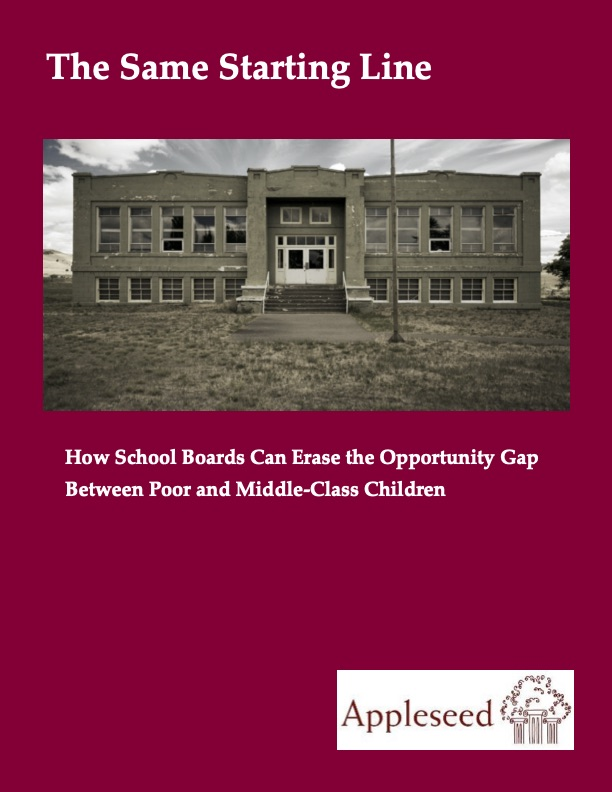 The Same Starting Line:  How School Boards Can Erase the Opportunity Gap Between Poor and Middle-Class Children