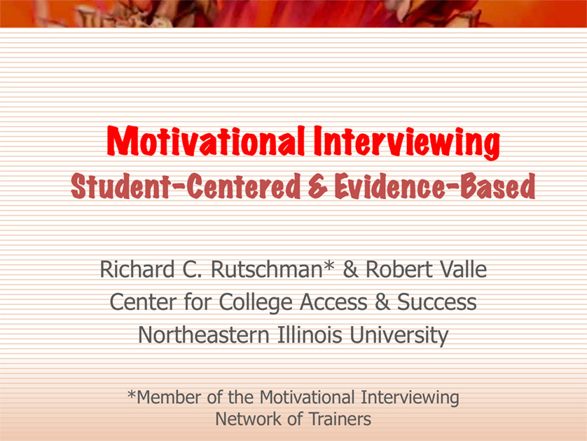 Motivational Interviewing: Student-centered and Evidence Based