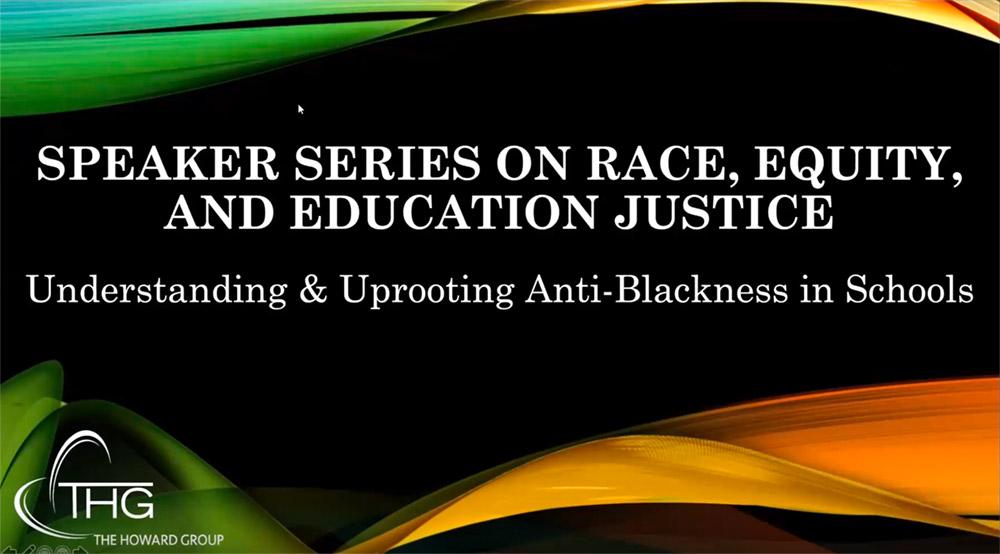 Understanding & Uprooting Anti-Blackness in Schools