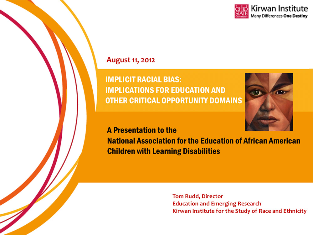 Implicit Racial Bias: Implications for Education and Other Critical Opportunity Domains