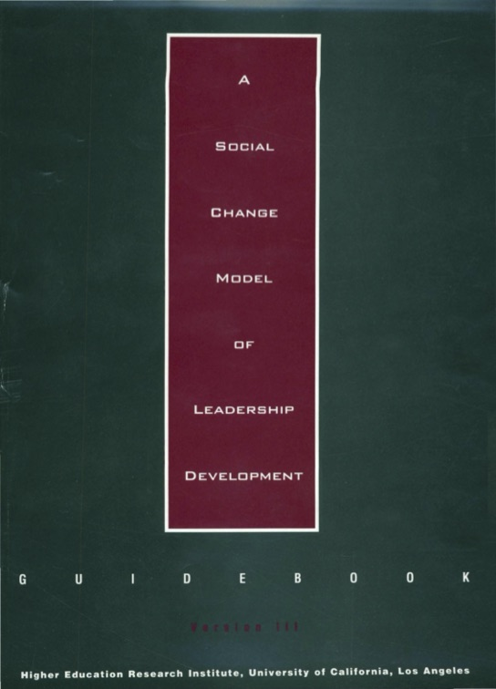 A Social Change Model of Leadership Development