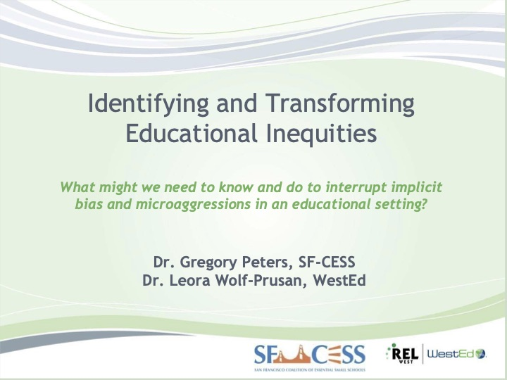 Identifying and Transforming Educational Inequities