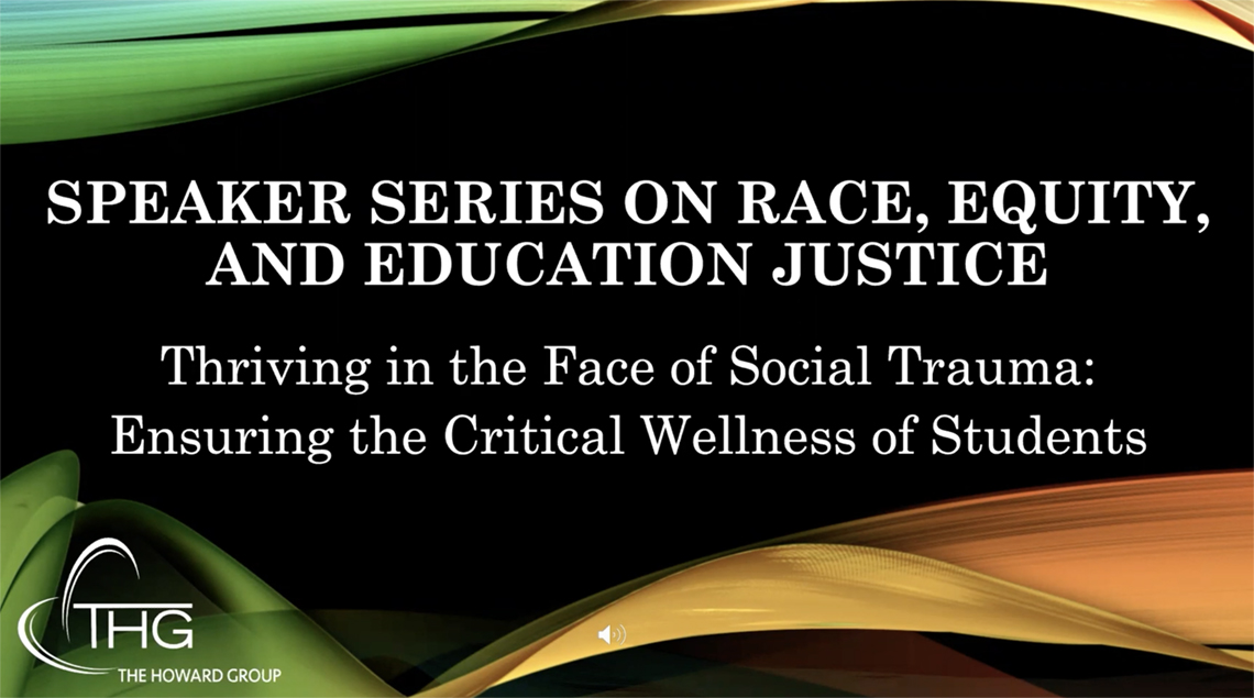 Thriving in the Face of Social Trauma: Ensuring the Critical Wellness of Students
