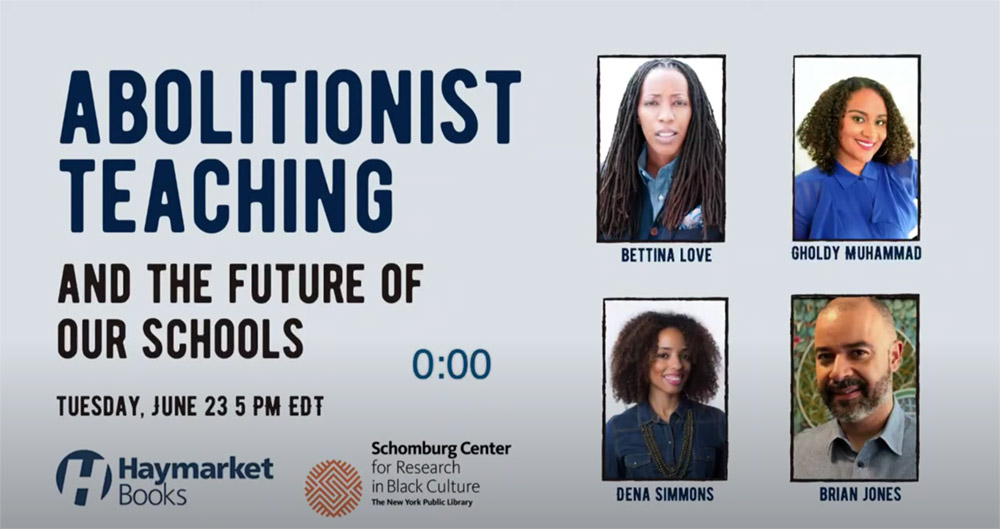 Abolitionist Teaching and the Future of our Schools