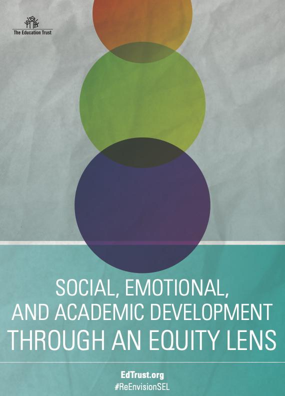 Social, Emotional, and Academic Development Through an Equity Lens