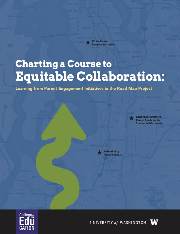 Charting a Course to Equitable Collaboration: Learning From Parent Engagement Initiatives in the Road Map Project
