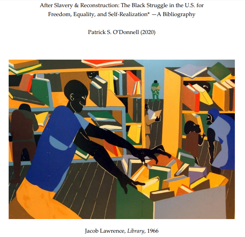 After Slavery & Reconstruction: The Black Struggle in the U.S. for Freedom, Equality, and Self-Realization* —A Bibliography