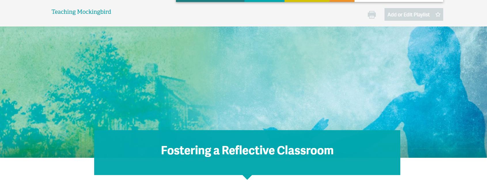 Reflective Classroom Environments