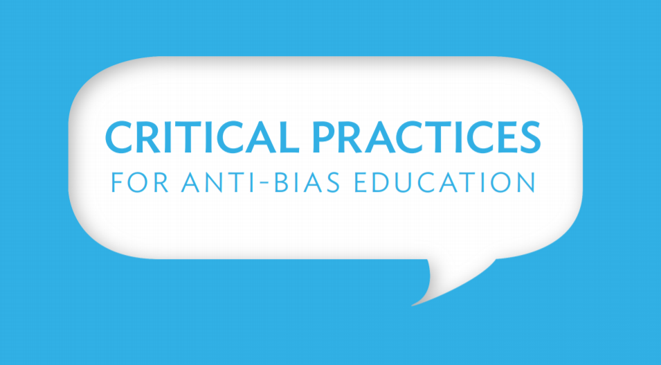 Critical Practices for Anti-bias Education Classroom Culture