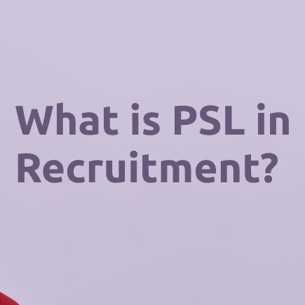 What is PSL in Recruitment & Why Businesses Use Them