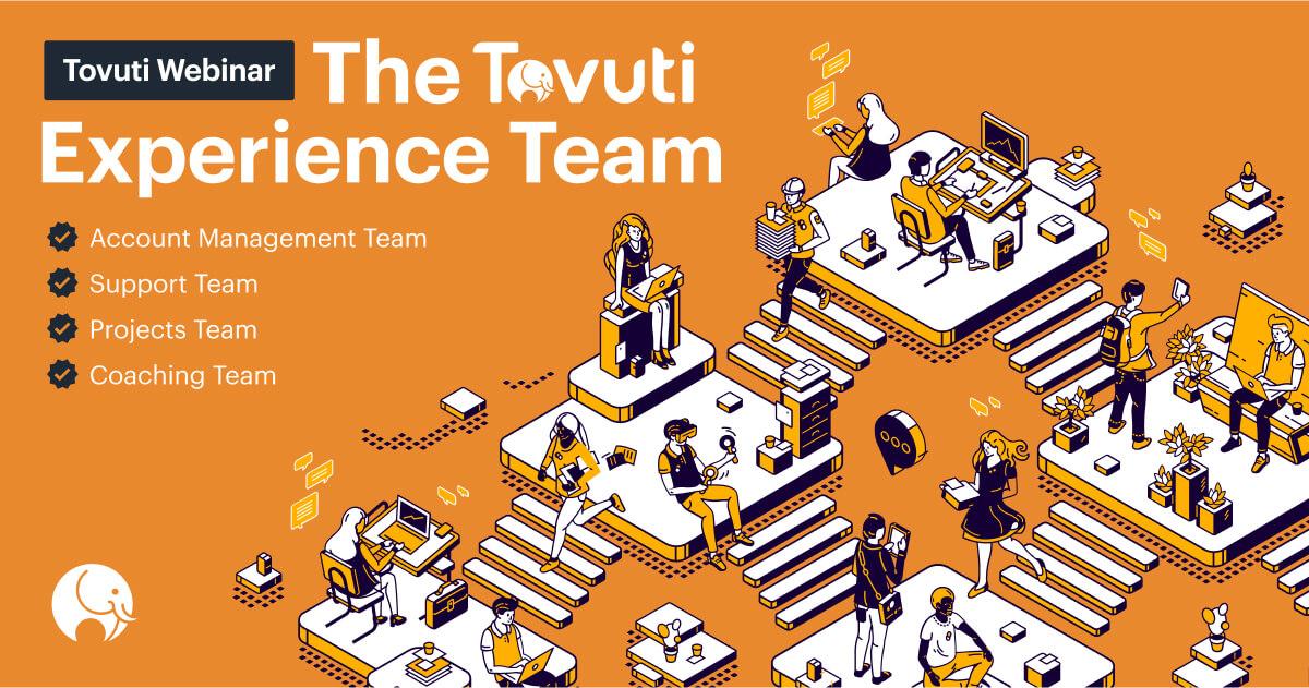 Tovuti Experience Team (Webinar)