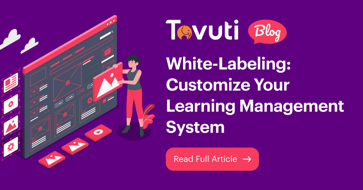 White-Labeling: Customize Your Learning Management System