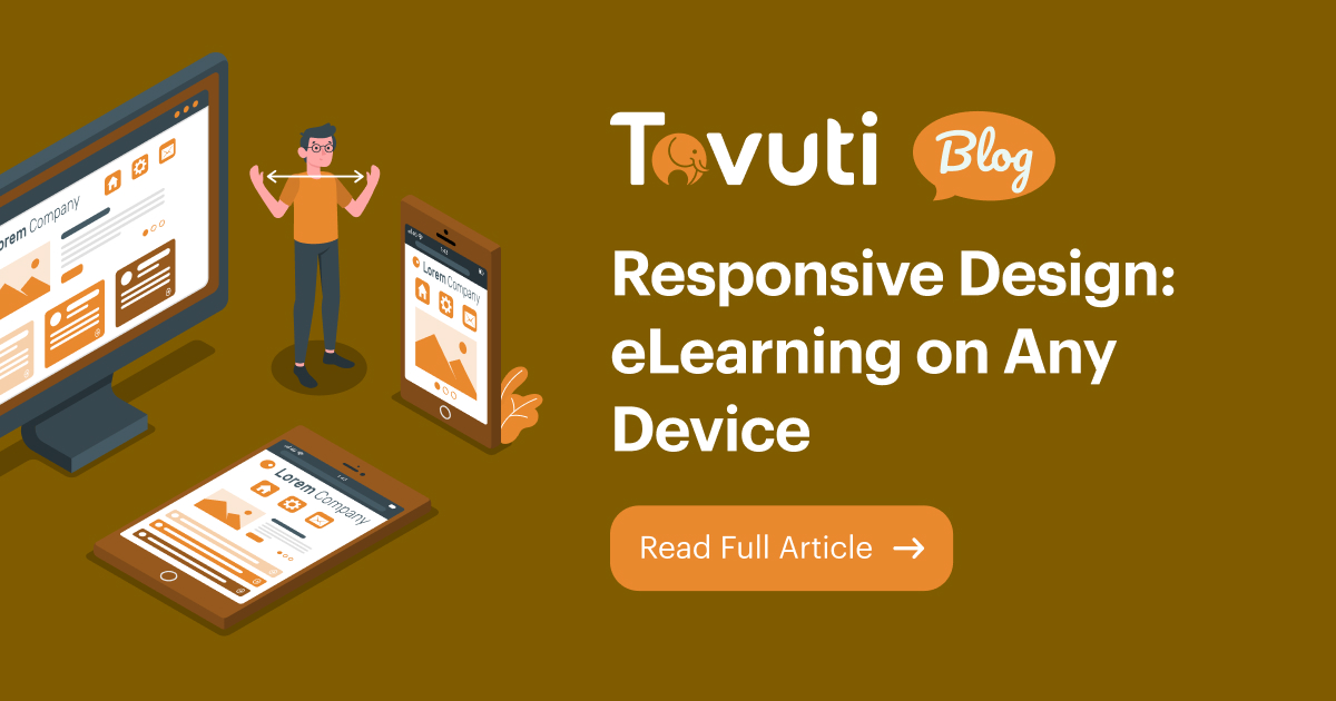 Responsive Design: eLearning on Any Device