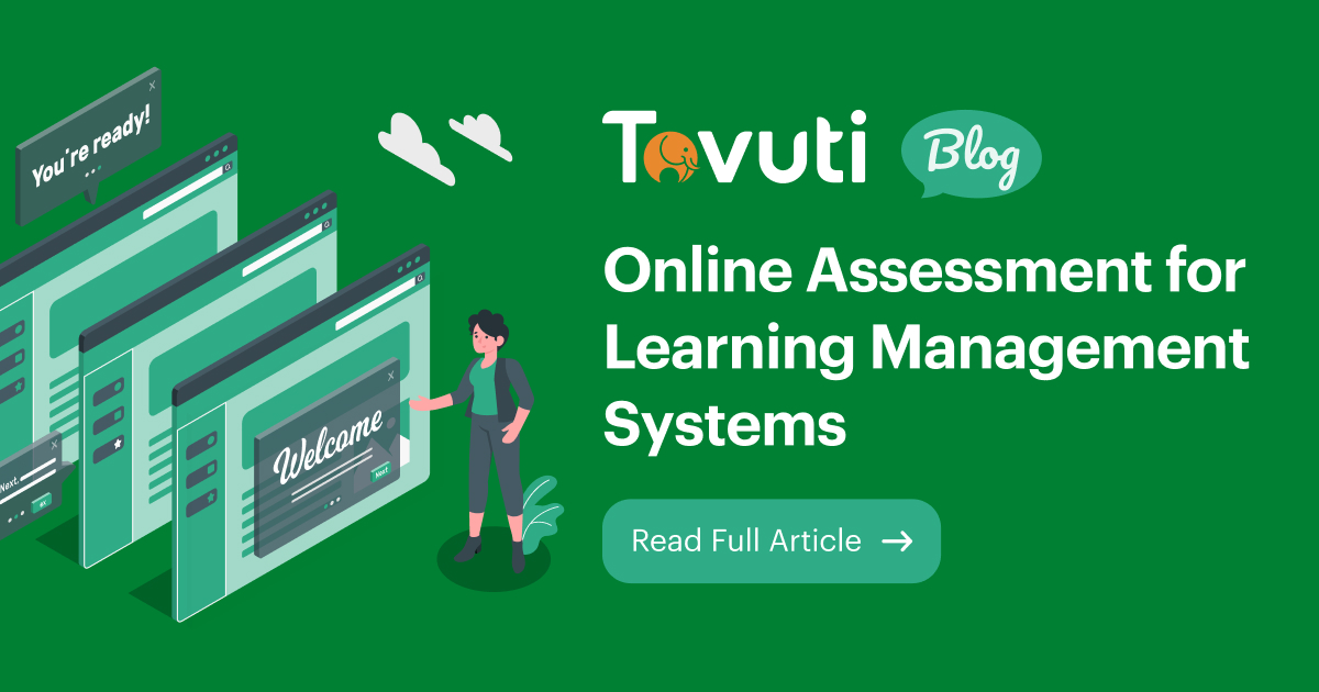 Online Assessment for Learning Management Systems