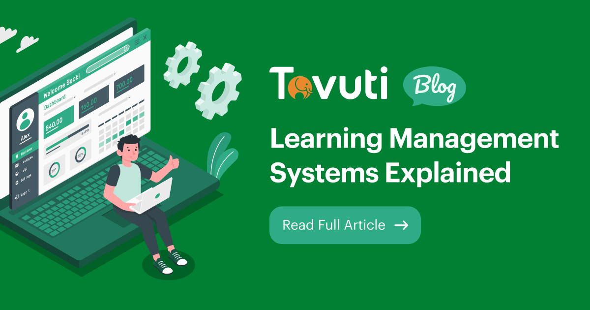 Learning Management Systems Explained