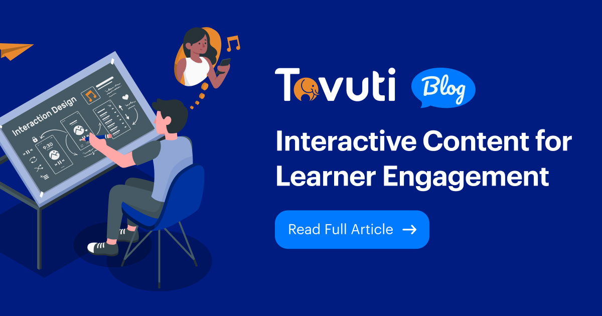 Interactive Content for Learner Engagement