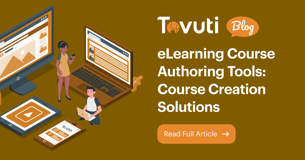 eLearning Course Authoring Tools: Course Creation Solutions