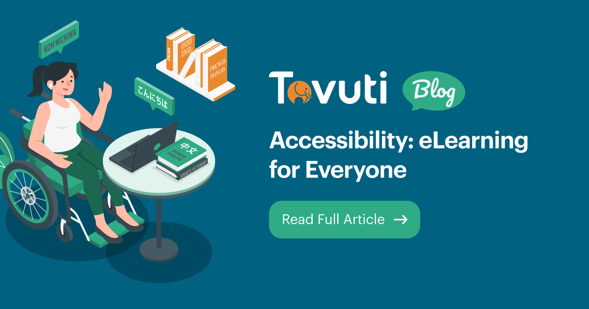 Accessibility: eLearning for Everyone