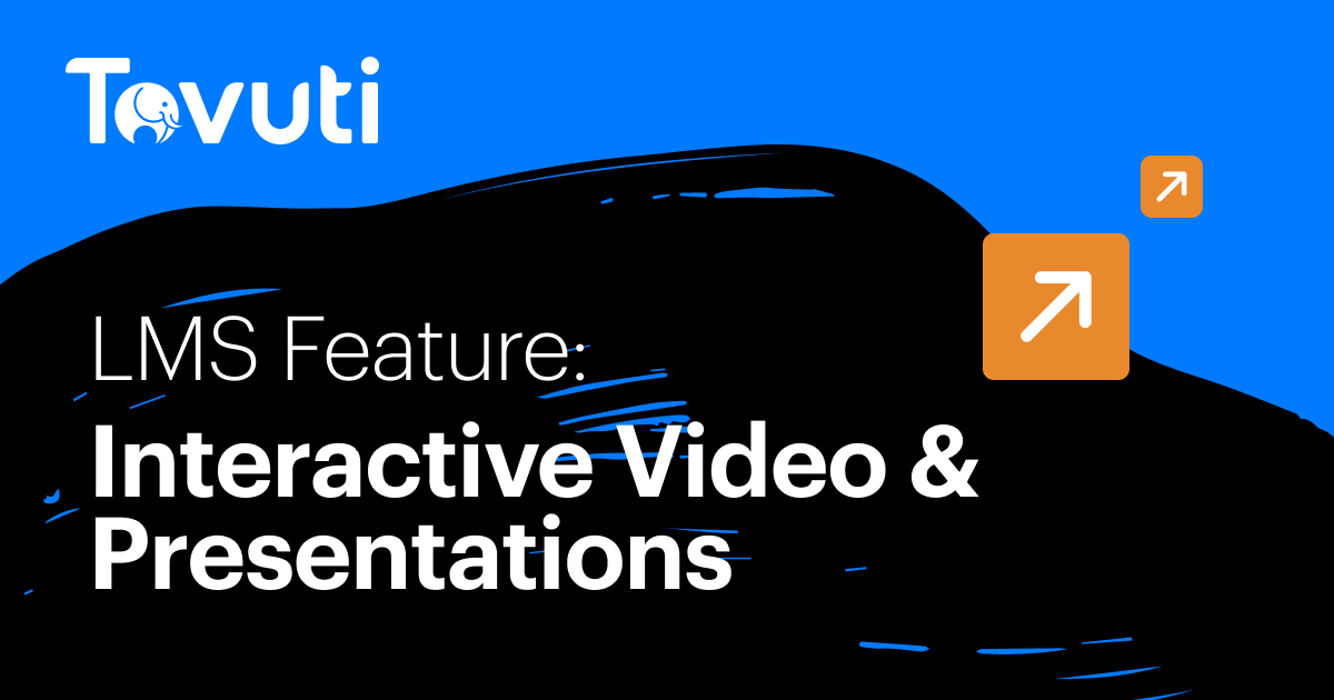Interactive Video & Presentations