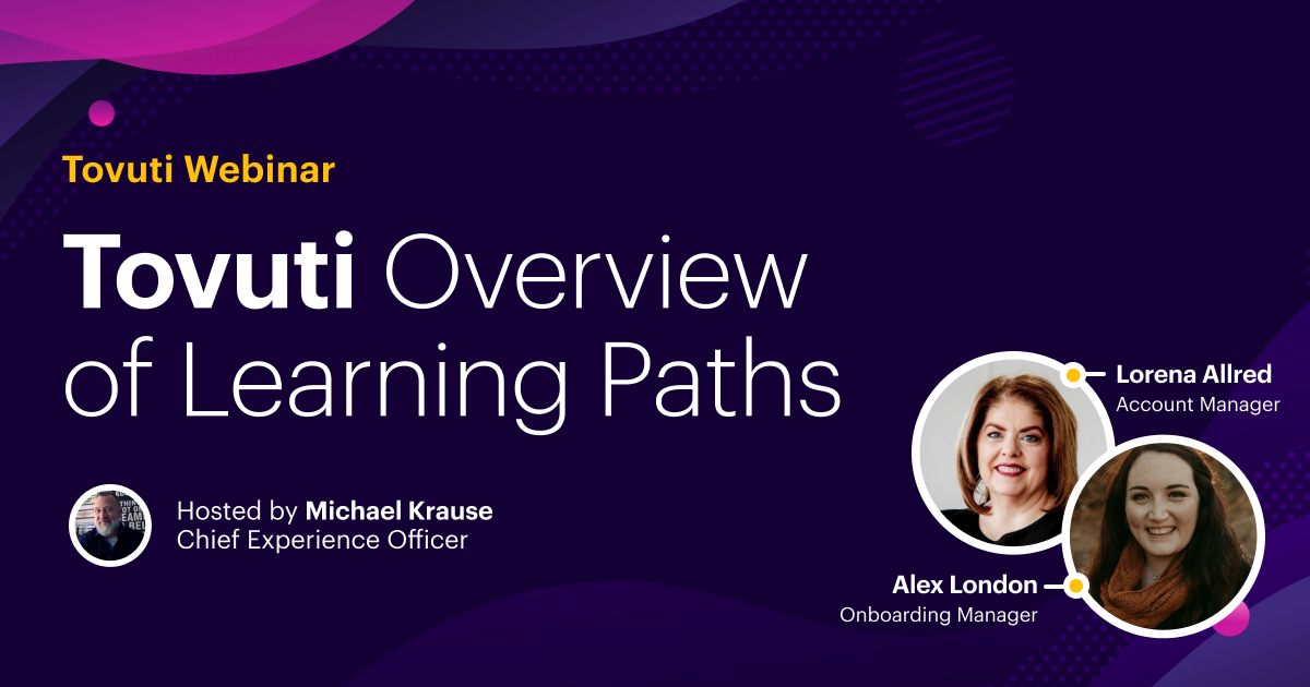Tovuti Overview of Learning Paths (Webinar)