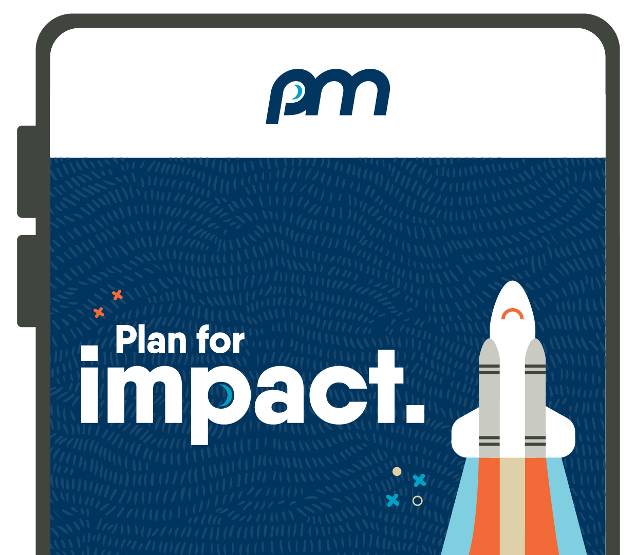 """Close-up illustration of a smart device displaying the words """"Plan for impact"""" and a rocketship on its screen."""