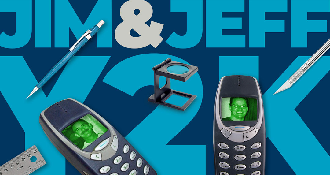 Collage with the words Jim & Jeff Y2K, old cell phones, pen, and ruler.