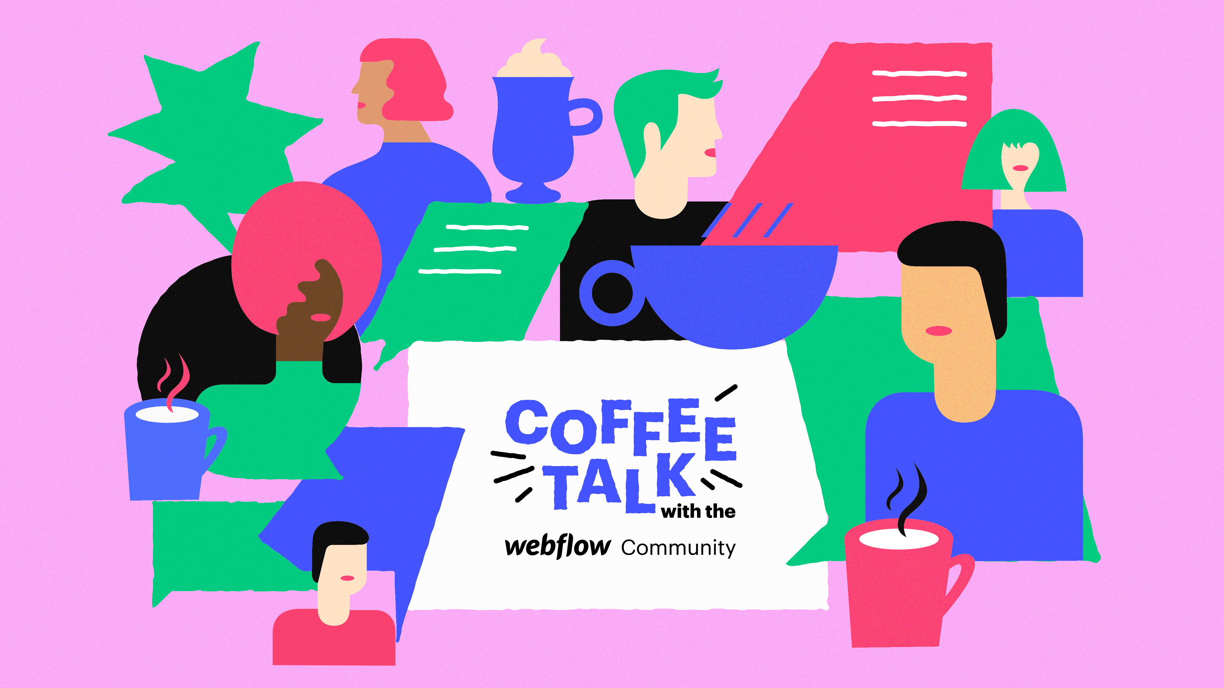 Coffee Talk with the Webflow Community