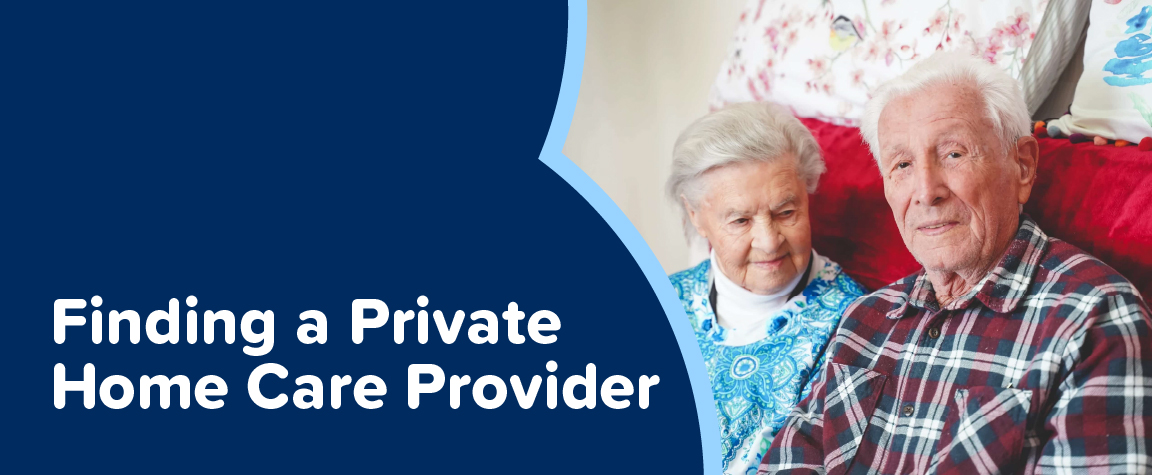 Finding a private home care provider