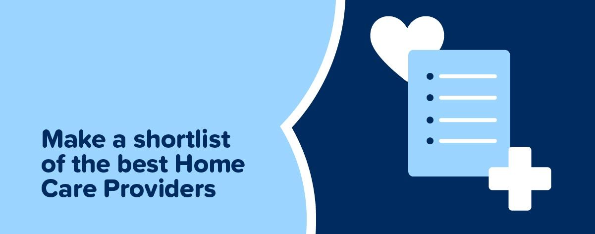 Make a shortlist of the best Home Care providers