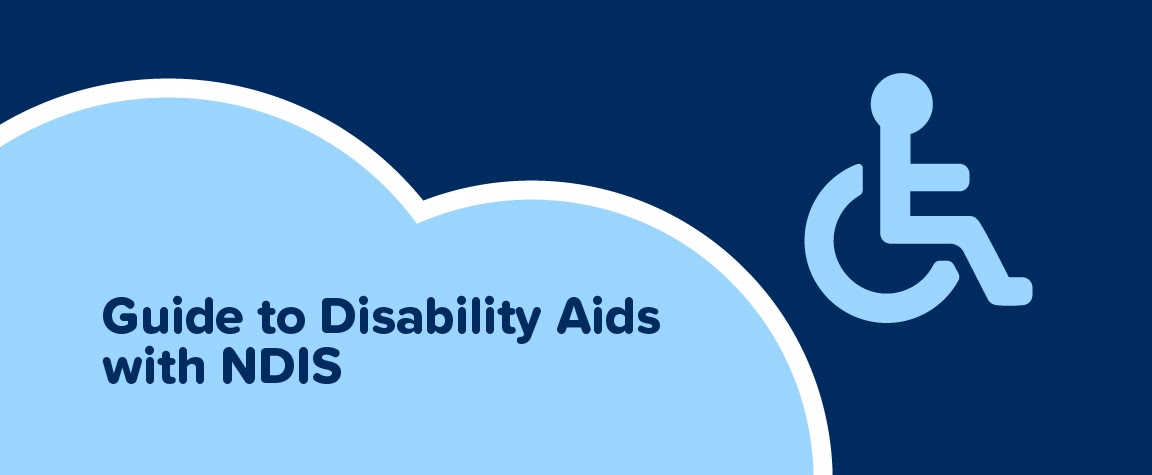 Guide to Disability Aids with NDIS