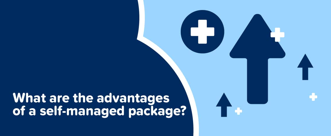 What are the advantages of a self-managed package?