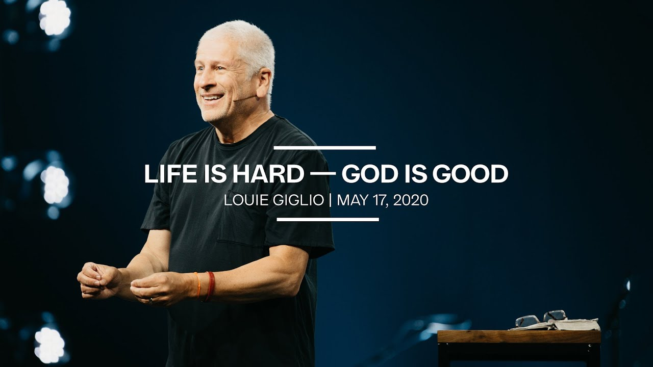Life is Hard - God is Good