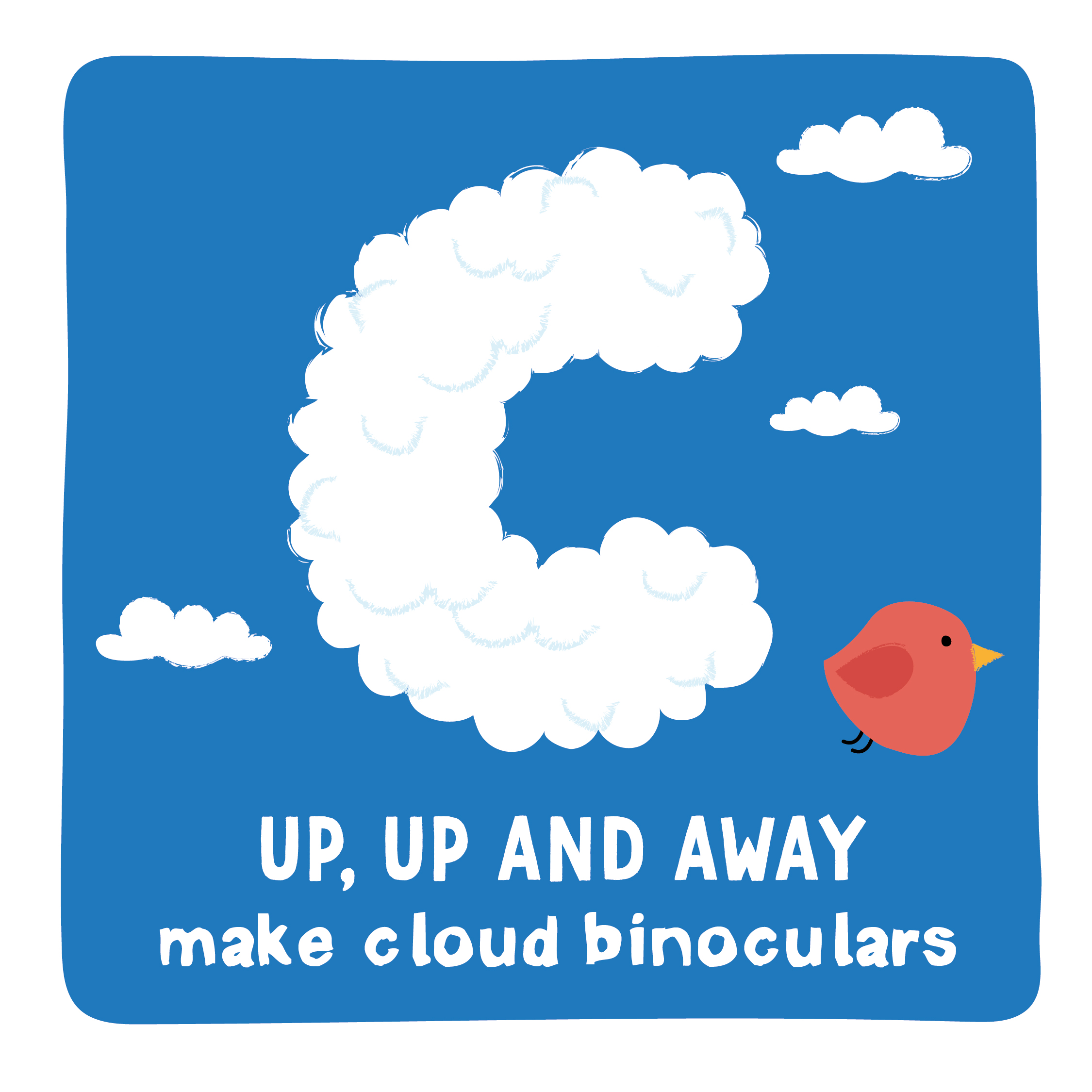 Make your own cloud binoculars BEARs Activity Cave