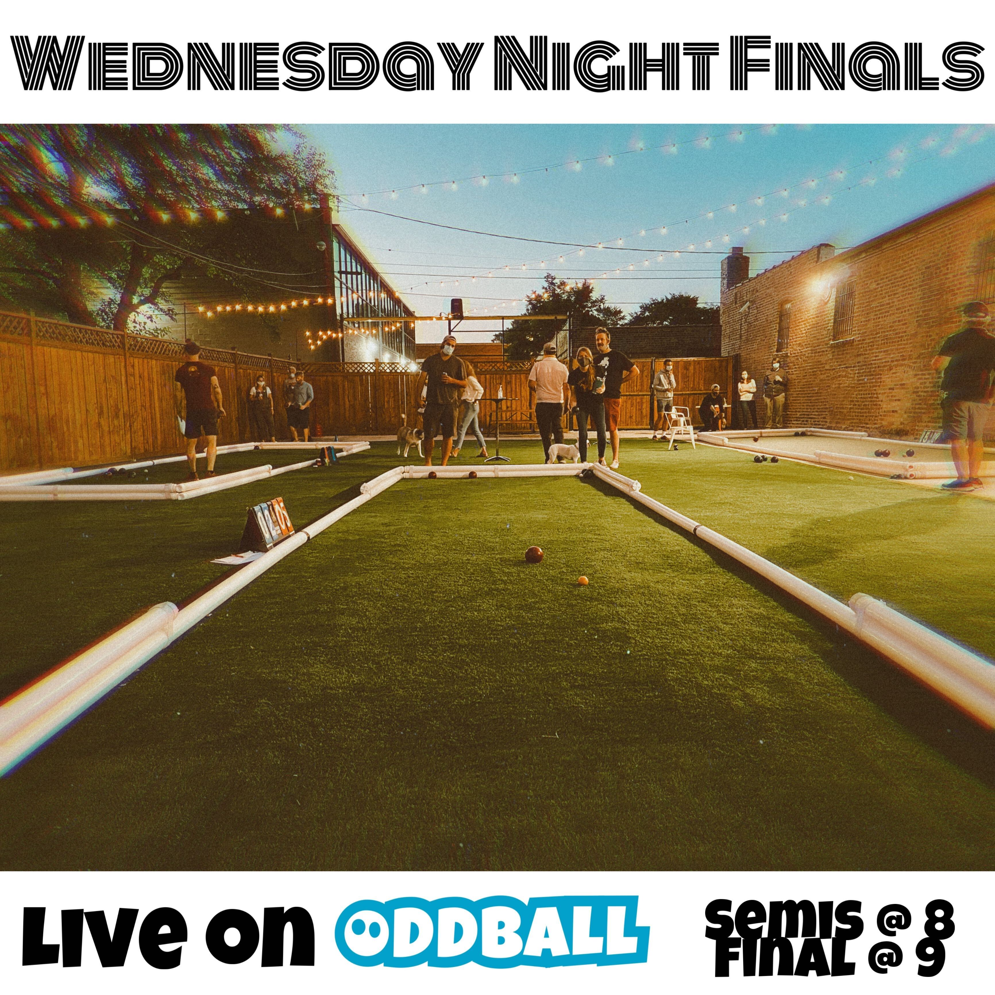 Wednesday Night Bocce Finals & Semifinals