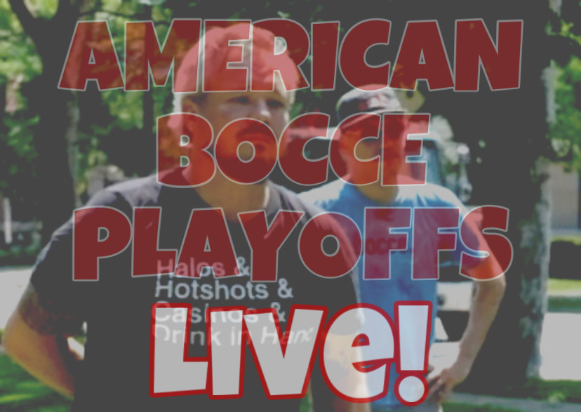 American Bocce Playoffs Live: Thursday