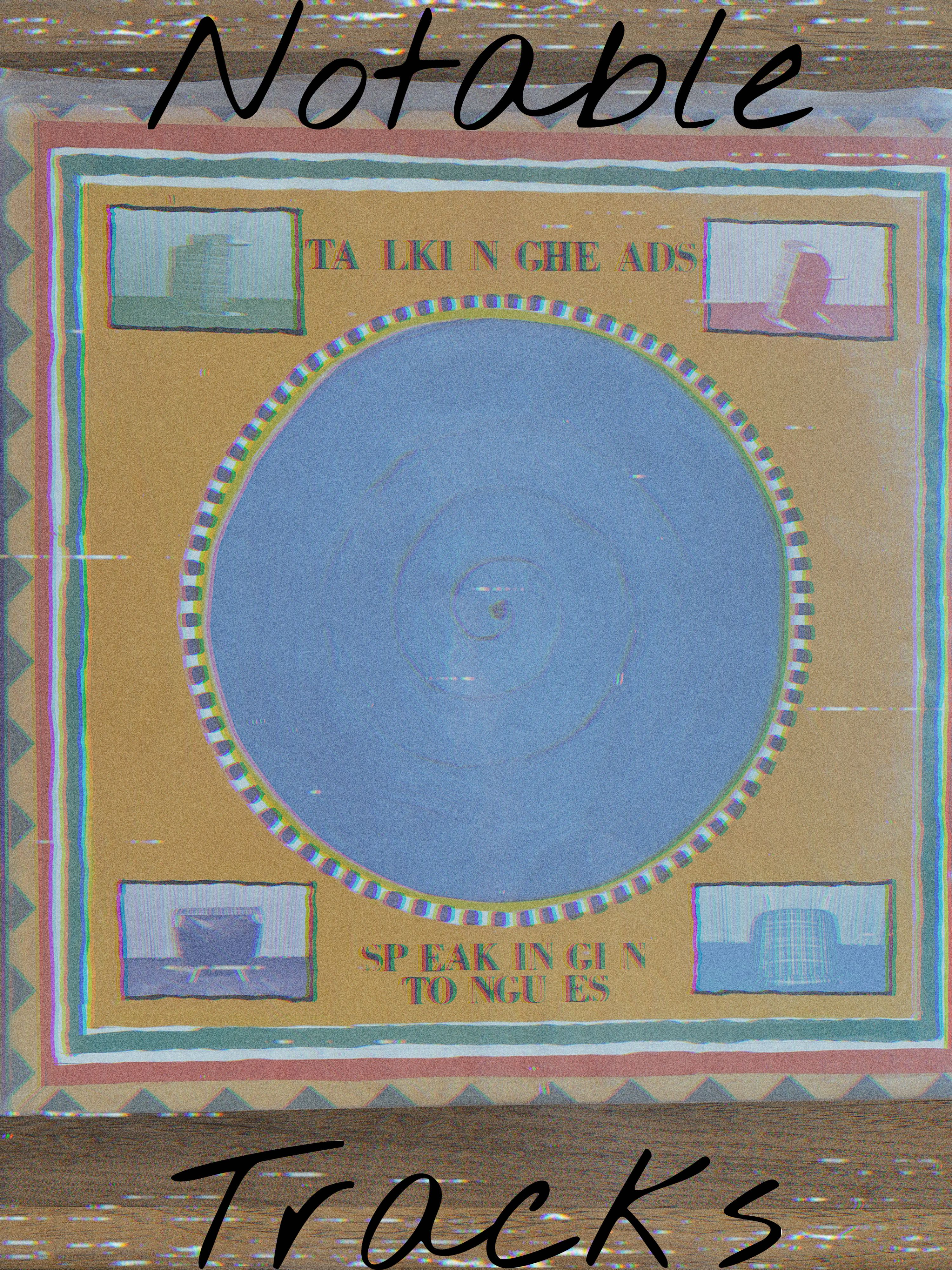 Notable Tracks: Talking Heads #1