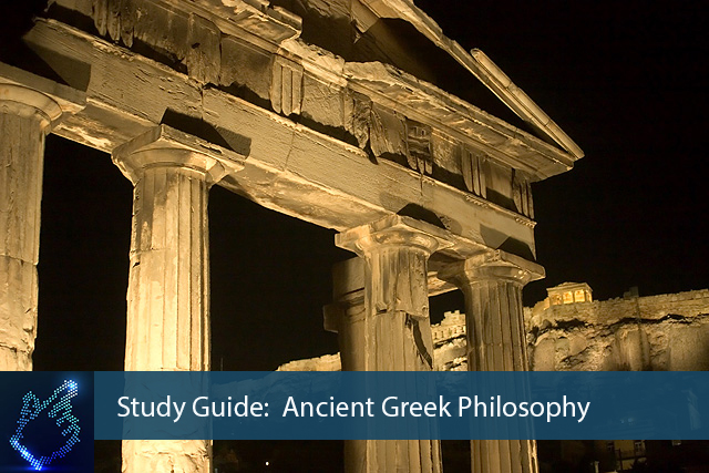 What is ancient greek philosophy study guide
