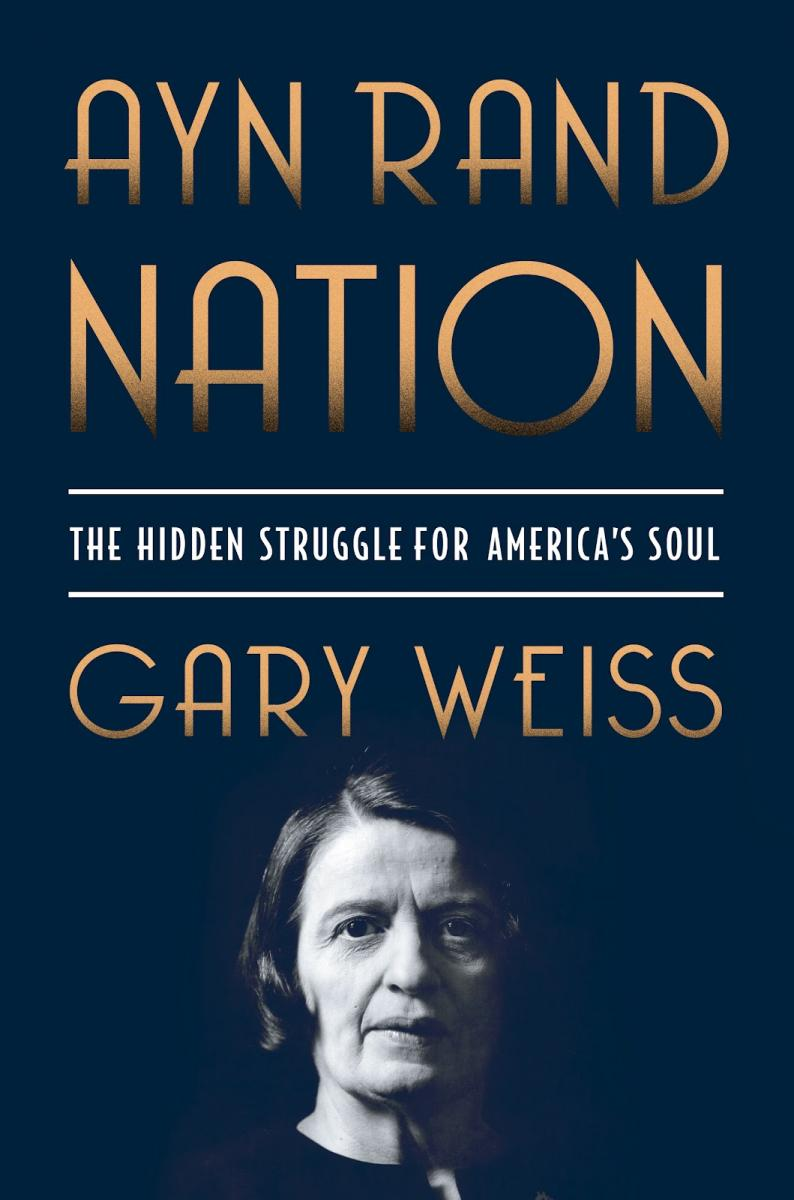 Gary Weiss Ayn Rand Nation book review