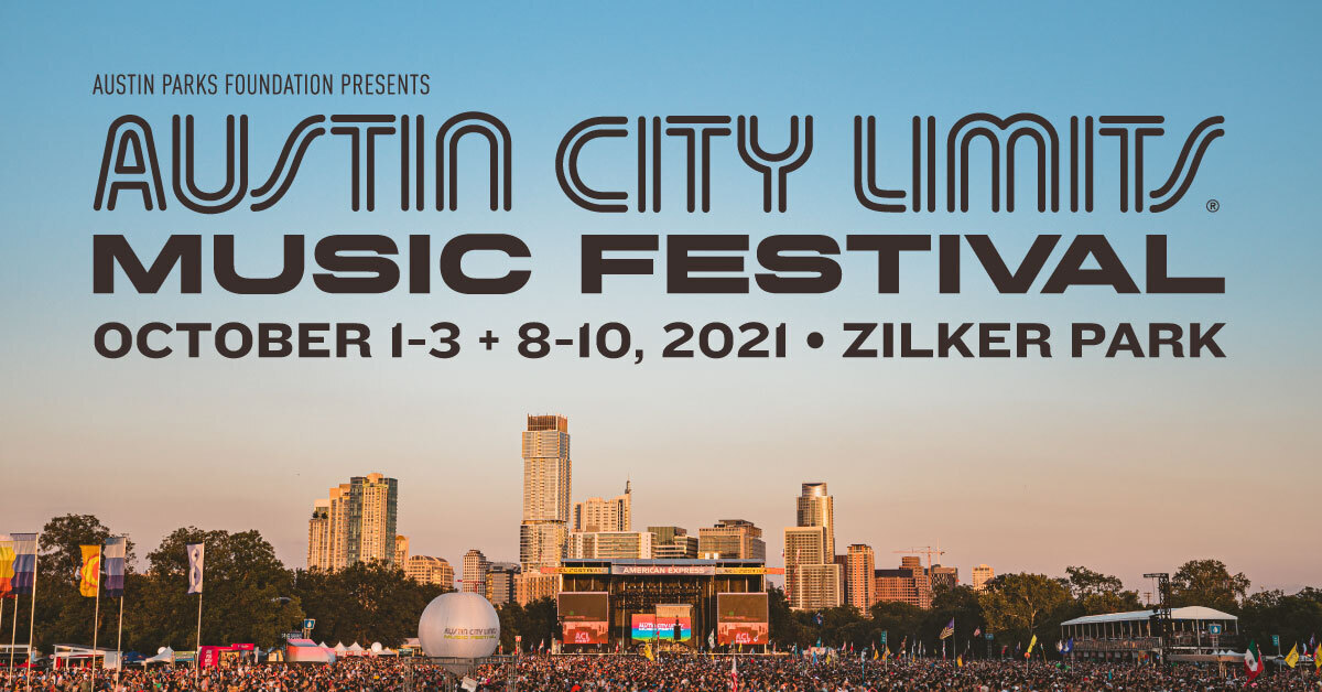 ACL Festival – October 1-3 & 8-10, 2021