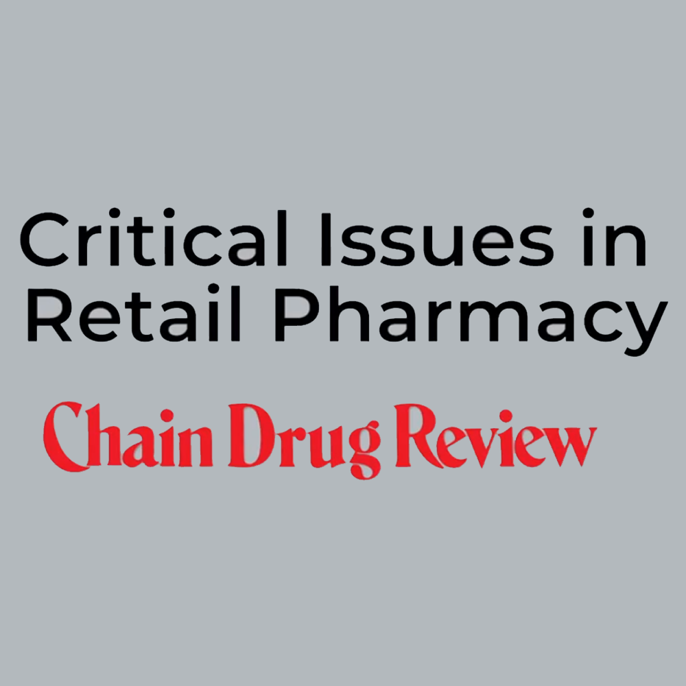CDR Roundtable: Critical issues in retail pharmacy