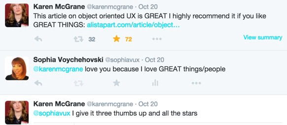 """Twitter screenshot: Karen McGrane @karenmcgrane says, """"This article on object oriented UX is GREAT I highly recommend it if you like GREAT THINGS."""" And """"I give it  three thumbs up and all the stars."""""""