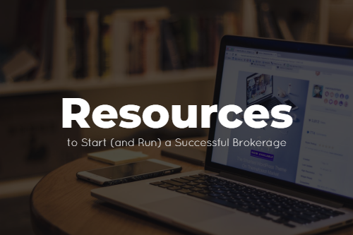 Resources to Start (and Run) a Successful Brokerage