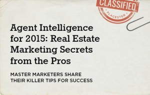 Real Estate Marketing Ideas from the Experts: How to Grow a Successful Business in 2015