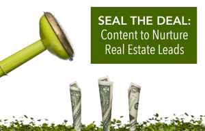 Real Estate Lead Nurturing with Content