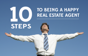 real estate agent happiness tips advice