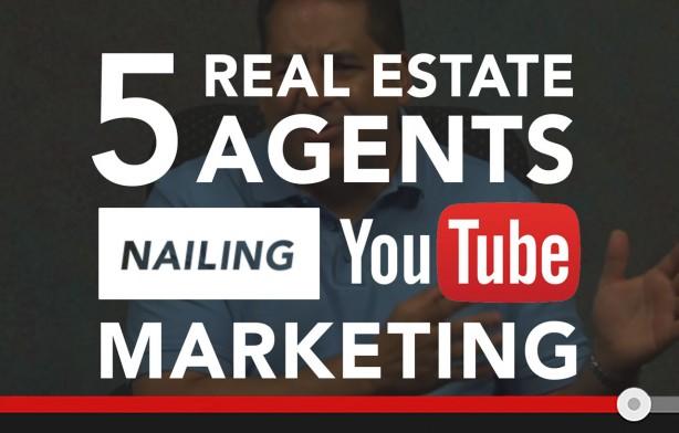 Real Estate Agents Nailing YouTube Marketing