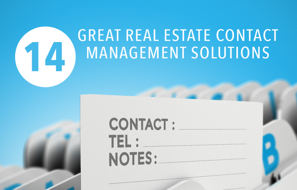 Real estate contact management software