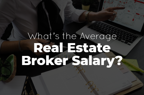 What's the Average Real Estate Broker Salary?