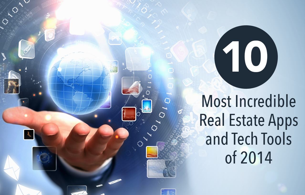 The 10 Most Incredible Real Estate Apps And Tech Tools Of 2014