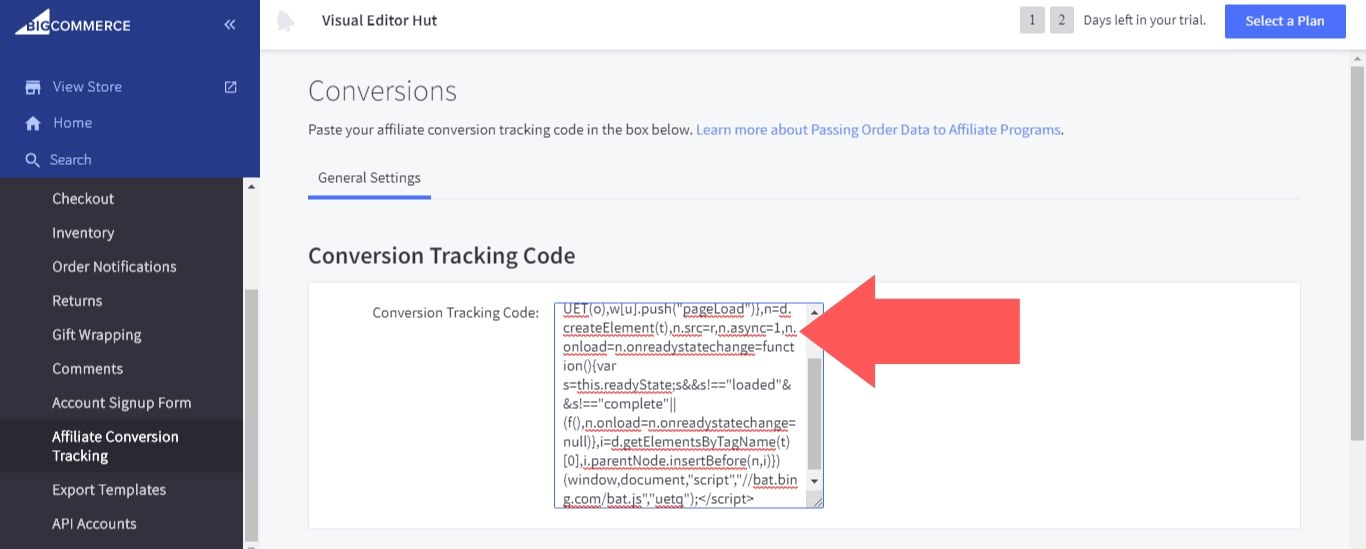 "Paste your UET tag tracking code into the ""Conversion Tracking Code"" field"